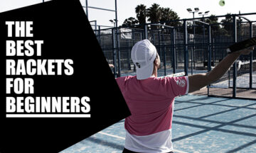 Padel rackets for beginners